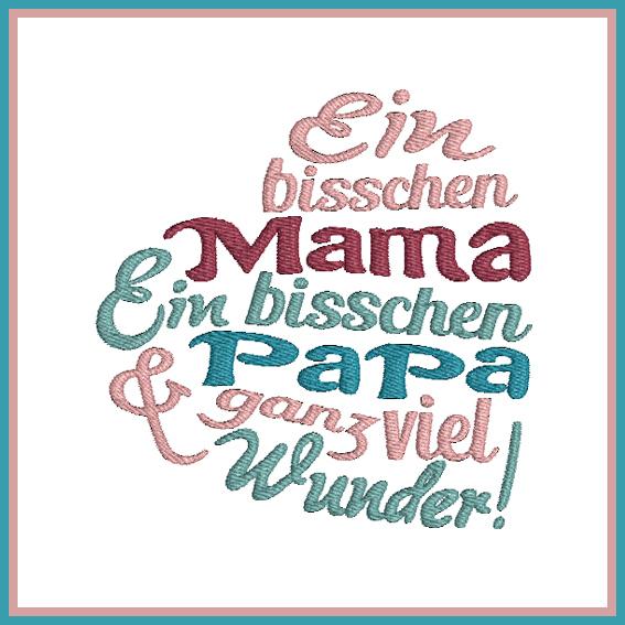 Stickdatei Spruch Herz Mama Papa Wunder