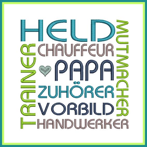 Stickdatei Texttafeln Papa Held
